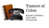 Screening del Tumore al Colon, quando il telefono aiuta