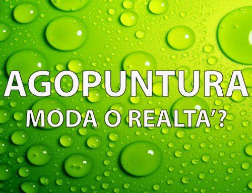 Agopuntura: Moda o Realtà?