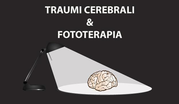 TRAUMI-CEREBRALI-FOTOTERAPIA