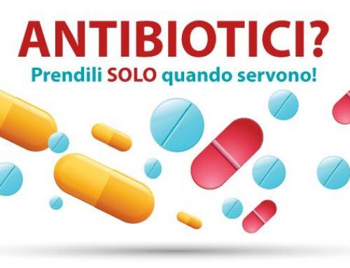 Fatti furbo: Usa gli Antibiotici quando servono!