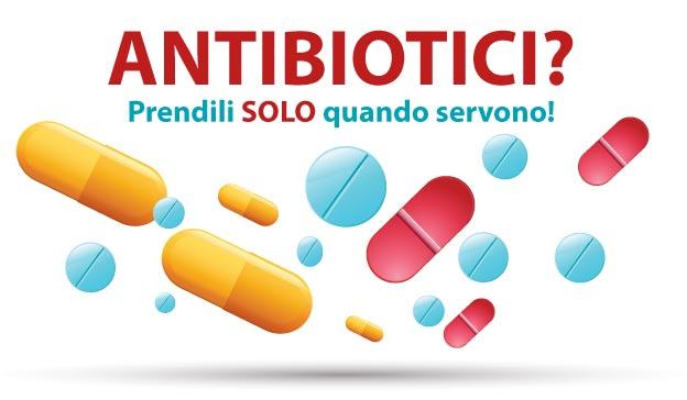 antibiotici-solo-quando-servono